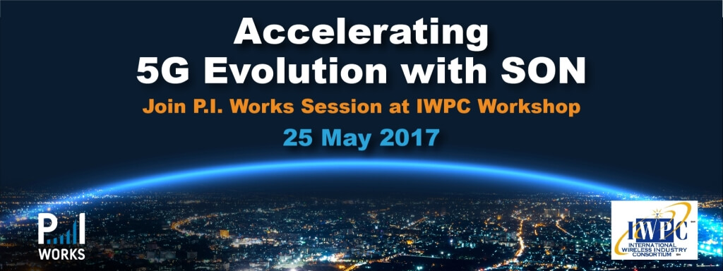 P.I. Works to Present Role of C-SON in 5G Evolution at IWPC Workshop in Madrid