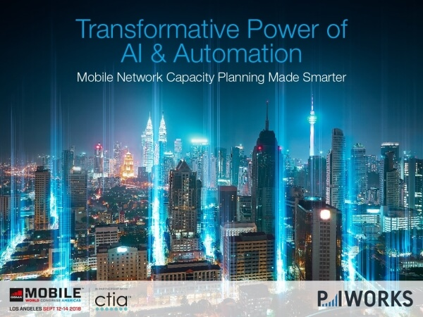 P.I. Works Smart Network Planning: Unlocking the 5G Opportunity with AI & Automation